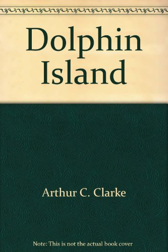 Dolphin Island (0425031314) by Arthur C. Clarke