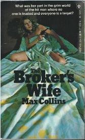 The Broker (A Quarry Novel): Collins, Max (Max Allan Collins)
