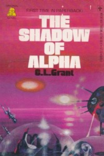 The Shadow of Alpha: Grant, Charles L.