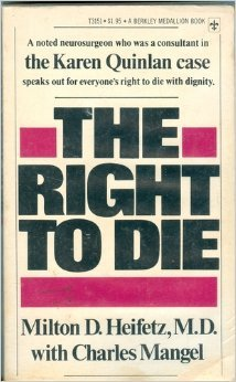 Right to Die: Heifitz, Milton D.