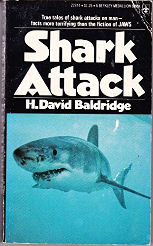 Shark Attack: Baldridge, David H.