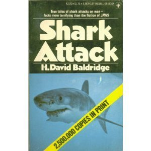 Shark Attack: David H. Baldridge