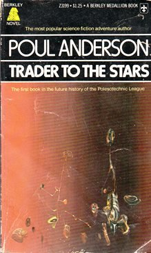 9780425031995: Trader To The Stars