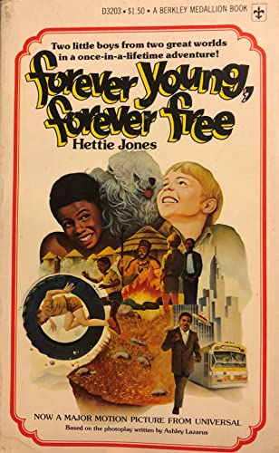 9780425032039: Forever Young, Forever Free