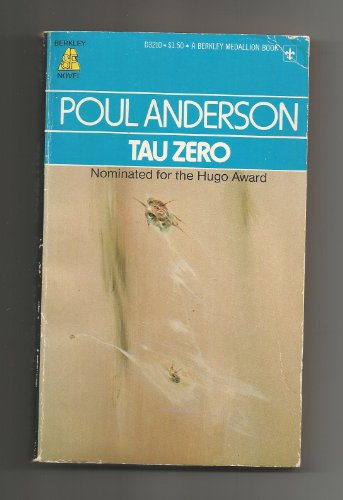 9780425032107: Tau Zero (Berkley Medallion Book)