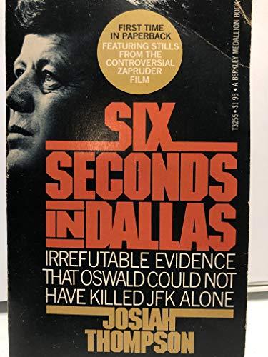 9780425032558: Six Seconds in Dallas