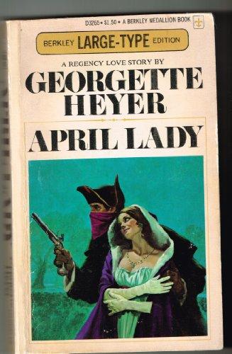 April Lady: Georgette Heyer