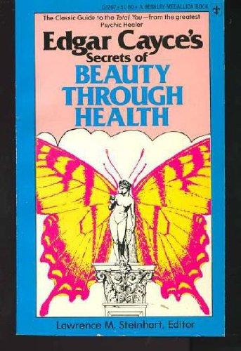 9780425032671: Edgar Cayce's Secrets of Beauty Through Health