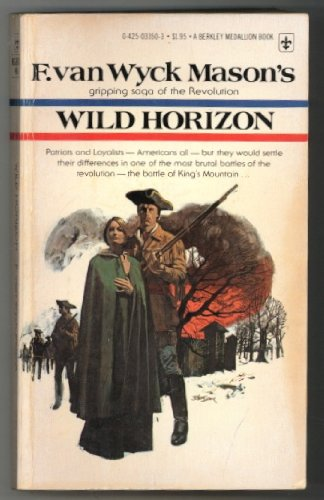 Wild horizon (Berkley medallion book): F. van Wyck