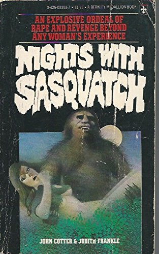 Nights with Sasquatch: Cotter, John and Judith Frankle