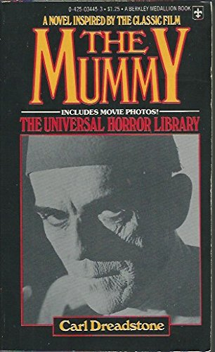 The Mummy (The Universal Horror Library): Dreadstone, Carl