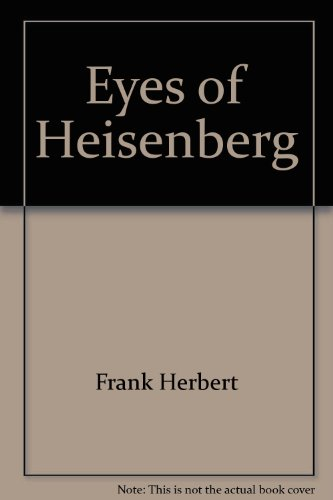 Eyes Of Heisenberg: Herbert, Frank
