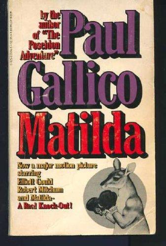 Matilda: Gallico, Paul, Illustrated