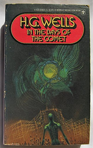 In the Days of the Comet: Wells, H.G.