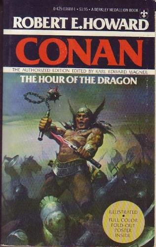 9780425036082: Conan: The Hour Of The Dragon