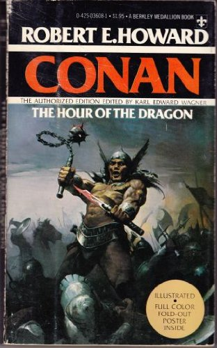 The Hour of the Dragon: Robert E. Howard