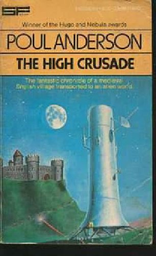 9780425036709: The High Crusade