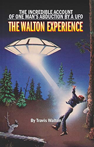 The Walton Experience: Travis Walton