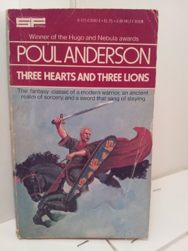 Three Hearts and Three Lions: Anderson, Poul