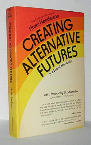 9780425037157 Creating Alternative Futures The End Of Economics A