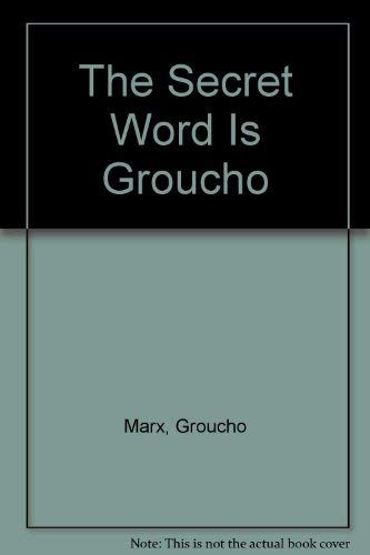 9780425037478: The Secret Word Is Groucho
