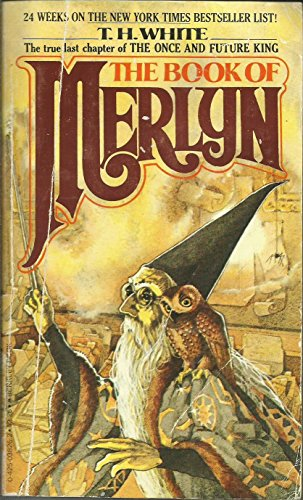 9780425038260: The Book Of Merlyn. The Unpublished Conclusion To The Once And Future King
