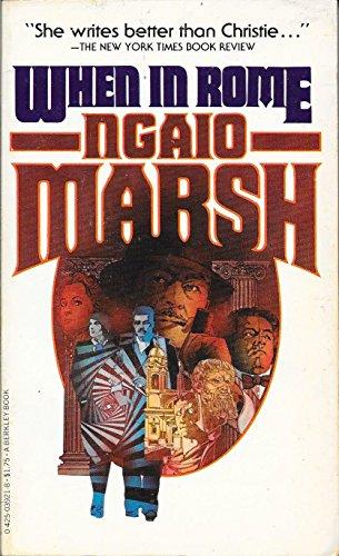 When in Rome (Inspector Roderick Alleyn Mysteries): Ngaio Marsh