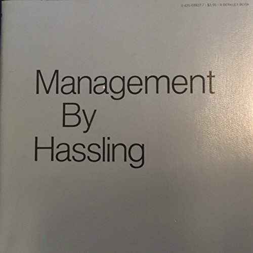 9780425039274: Management by Hassling