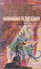 9780425039526: Downward To The Earth