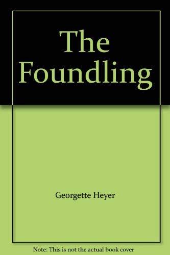 The Foundling: Georgette Heyer