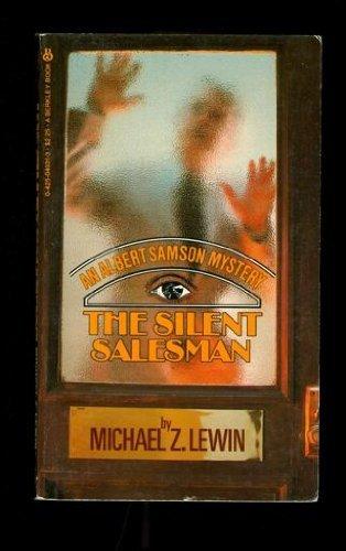 The Silent Salesman: Lewin, Michael Z.