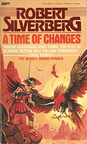 9780425040515: A Time Of Changes (Berkley Book: Science Fiction)