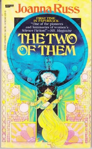 The Two of Them (0425041069) by Joanna Russ