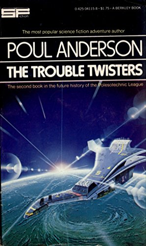 9780425041154: The Trouble Twisters (History of the Polesotechnic League, Book 2)