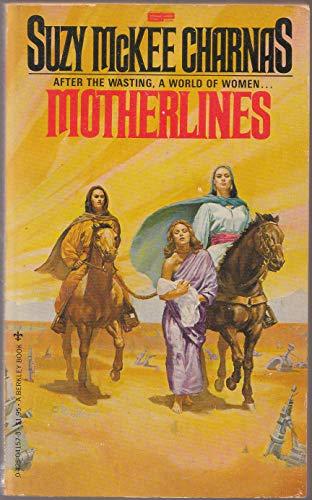 9780425041574: Motherlines