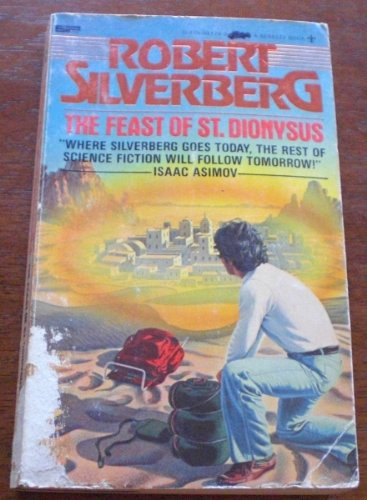 The Feast of St. Dionysus: Five Science Fiction Stories