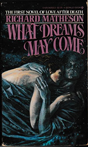 9780425042021: What Dreams May Come