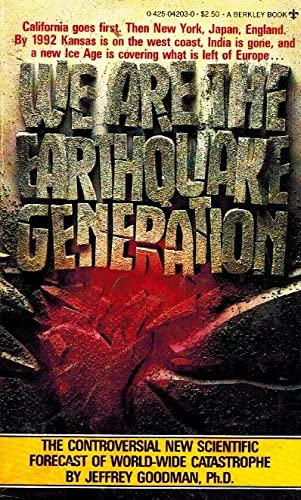 9780425042038: We Are the Earthquake Generation