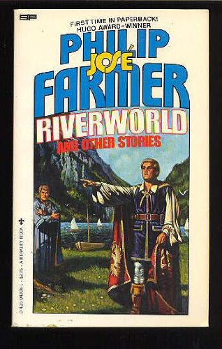 Riverworld and Other Stories: Philip Jose Farmer