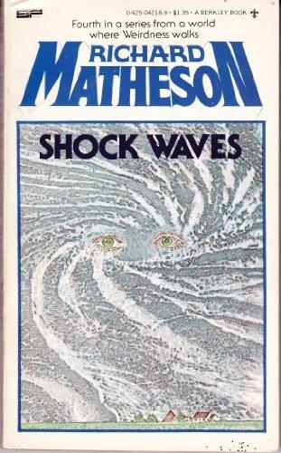 Shock Waves: Richard Matheson