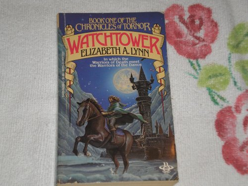 9780425042953: Watchtower by Elizabeth A. Lynn