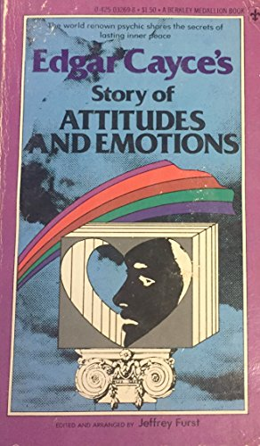 9780425043257: Edgar Cayce's Story of Attitudes and Emotions