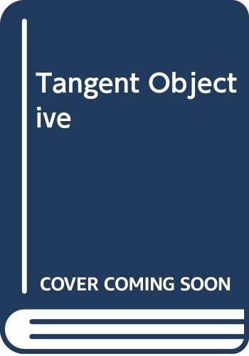 9780425043400: The Tangent Objective