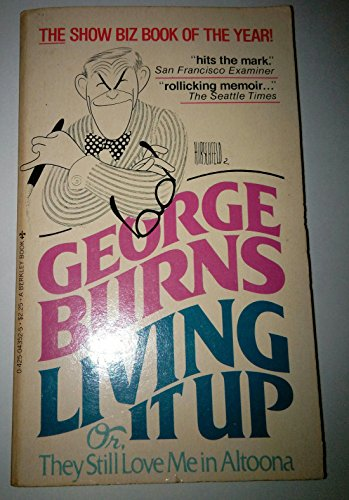 Living It Up (0425043525) by Burns, George