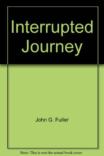 9780425043882: Interrupted Journey