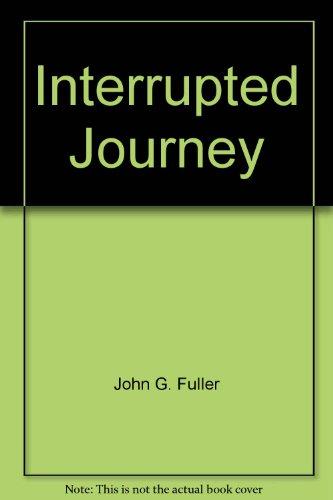 9780425043882: Interrupted Journey
