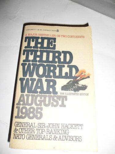 The Third World War: August 1985: Hackett, John