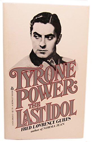 9780425046197: Tyrone Power: The Last Idol
