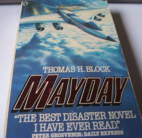 Mayday: Thomas H. Block