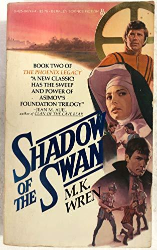 Shadow of the Swan: Wren, M K